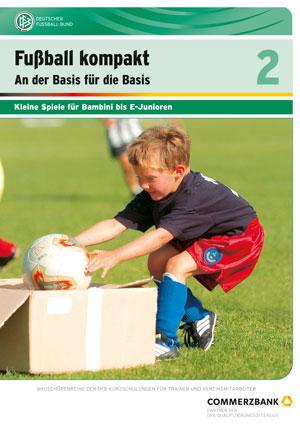Band 2: Kleine Spiele für Bambini bis E-Junioren